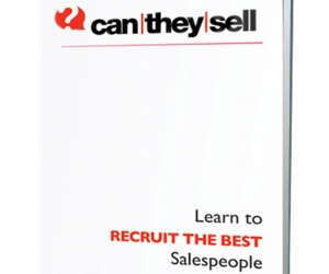 7 Secrets of Recruiting the Best Salespeople